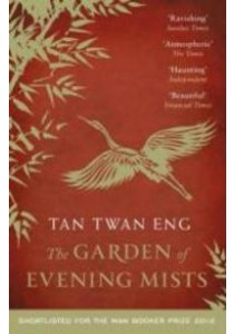 Garden of Evening Mists ( by Eng, Tan Twan ) [9781782110187]