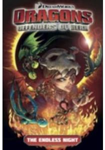 Dragons Defenders of Berk 1 : The Endless Night [9781782762140]
