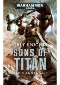 Sons of Titan (Warhammer) ( by Annandale, David ) [9781784962777]