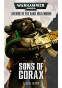 Sons of Corax (Warhammer 40,000) ( by Mann, George ) [9781784962807]