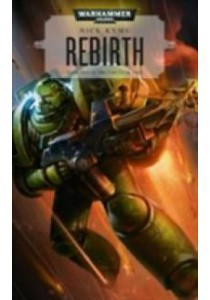 Rebirth (Warhammer 40,000) (Reprint) ( by Kyme, Nick ) [9781784962968]
