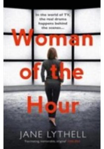 Woman of the Hour (Storyworld) -- Paperback ( by Lythell, Jane ) [9781784971212]