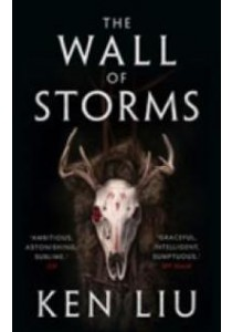 Wall of Storms (The Dandelion Dynasty) -- Paperback (English Language Edition) [9781784973261]