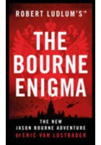 Robert Ludlum's the Bourne Enigma (OME C-Format) ( by Lustbader, Eric Van ) [9781784979676]