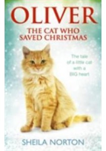 Oliver the Cat Who Saved Christmas -- Paperback ( by Norton, Sheila ) [9781785033551]