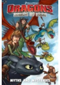 Dragons Riders of Berk 3 : Myths and Mysteries [9781785851773]