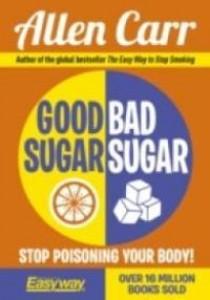 Good Sugar, Bad Sugar -- Paperback ( by Carr, Allen ) [9781785992131]