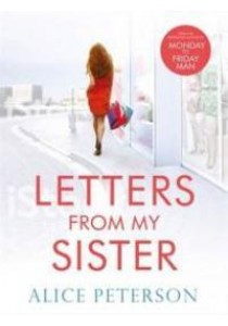 Letters from My Sister -- Paperback ( by Peterson, Alice ) [9781786480620]