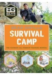 Bear Grylls World Adventure Survival Camp ( by Weldon Owen Limited/ Grylls, Bear ) [9781786960009]