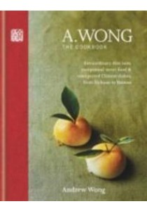 A. Wong - the Cookbook - Hardback ( by Wong, Andrew K. C. ) [9781845339890]