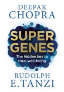 Super Genes : The Hidden Key to Total Well-being - Paperback [9781846045035]