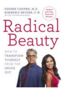 Radical Beauty : How to Transform Yourself from the inside Out - Paperback [9781846045240]