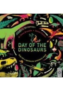 Day of the Dinosaurs -- Hardback ( by Brusatte, Steve/ Chester, Daniel ) [9781847808219]