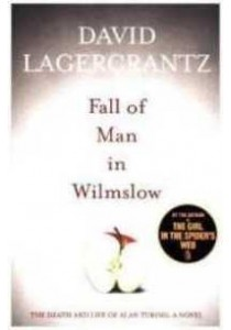 Fall of Man in Wilmslow -- Paperback ( by Lagercrantz, David ) [9781848668935]