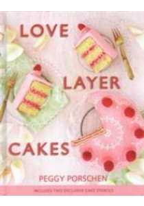 Love Layer Cakes : Over 30 Recipes - Hardback [9781849495523]