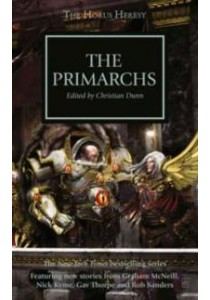 The Primarchs : Sons of the Emperor (Horus Heresy) [9781849709842]