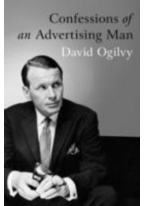 Confessions of an Advertising Man ( by Ogilvy, David/ Parker, Alan, Sir (FRW) ) [9781904915379]