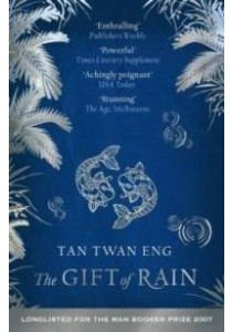 Gift of Rain -- Paperback ( by Eng, Tan Twan ) [9781905802142]