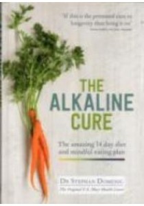 Alkaline Cure : The Amazing 14 Day Diet and Mindful Eating Plan - Hardback [9781906761509]