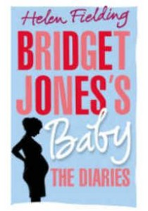 Bridget Jones's Baby : The Diaries - Hardback ( by Fielding, Helen ) [9781911214564]