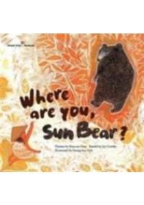 Where are You, Sun Bear? : Malaysia (Global Kids Storybooks) -- Paperback [9781921790485]