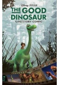 The Good Dinosaur Cinestory ( by Disney (COR) ) [9781926516288]