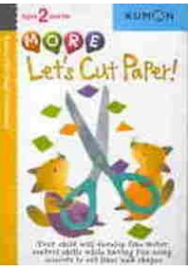 More Let's Cut Paper (Kumon First Steps Workbooks) [9781933241333]