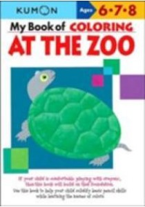 My Book of Coloring at the Zoo Ages 2-4 (Kumon) (ACT CSM WK) [9781933241395]