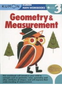 Geometry & Measurement, Grade 3 (Workbook) ( by Kumon Publishing (COR) ) [9781934968680]