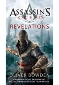 Assassin's Creed : Revelations (Assassin's Creed) ( by Bowden, Oliver ) [9781937007423]