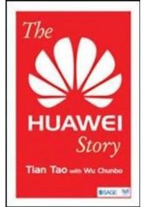 The Huawei Story ( by Tao, Tian/ Chunbo, Wu ) [9789386062000]