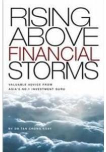 Rising Above Financial Storms ( by Dr Tan Chong Koay ) [9789671350805]