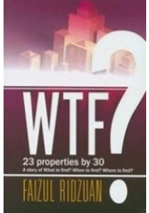 WTF? 23 Properties by 30: A Story Of What To Find? When To Find? Where To Find? [9789675945106]