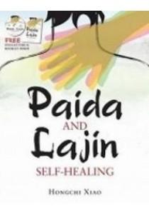 Paida And Lajin Self-Healing ( by Hongchi Xiao ) [9789810734671]