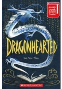 Dragonhearted ( by Xie, Shi Min ) [9789810940553]