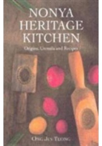 Nonya Heritage Kitchen : Origins, Utensils and Recipes -- Hardback ( by Teong, Ong Jin ) [9789814189682]