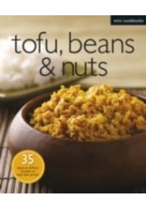 Tofu, Beans, and Nuts (Mini Cookbooks) -- Paperback ( by N/a ) [9789814398473]