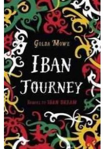 Iban Journey ( by Mowe, Golda ) [9789814625210]