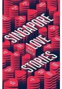 Singapore Love Stories -- Paperback ( by Tay, Verena ) [9789814625494]