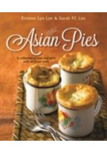 Asian Pies : A Collection of Pies and Tarts with an Asian Twist [9789814751551]