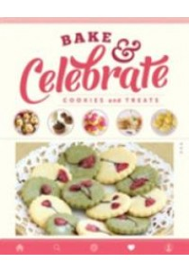 Bake & Celebrate: Cookies and Treats -- Paperback [9789814771689]