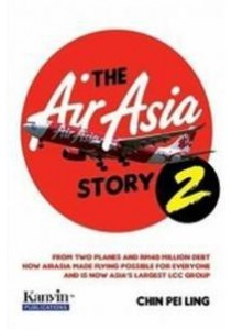 The AirAsia Story 2 ( by Chin Pei Ling ) [9789833789788]