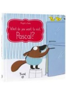 What Do You Want to Eat, Pascal? (LTF) ( by Le Huche, Magali ) [9791027600342]