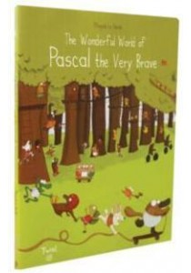 The Wonderful World of Pascal the Very Brave ( by Le Huche, Magali ) [9791027600779]