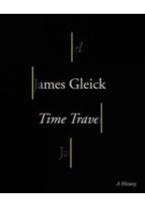 Time Travel : A History [9780307908797]