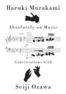 Absolutely on Music : Conversations [9780385354349]