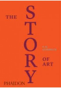 The Story of Art : Luxury Edition (SLP Revised) [9780714872155]