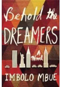 Behold the Dreamers [9780812998481]