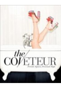The Coveteur : Private Spaces, Personal Style [9781419721991]