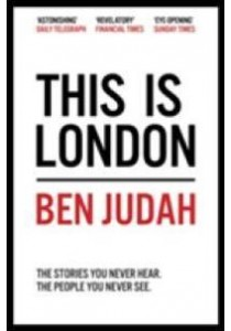 This is London : Life and Death in the World City -- Paperback (Main Marke) [9781447276272]